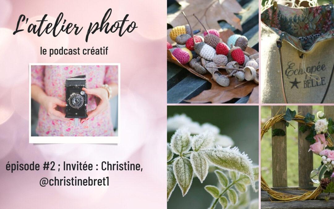 Le podcast L'Atelier Photo – Episode 2