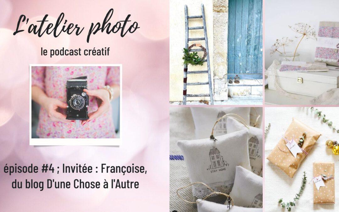Le podcast L'Atelier Photo – Episode 4