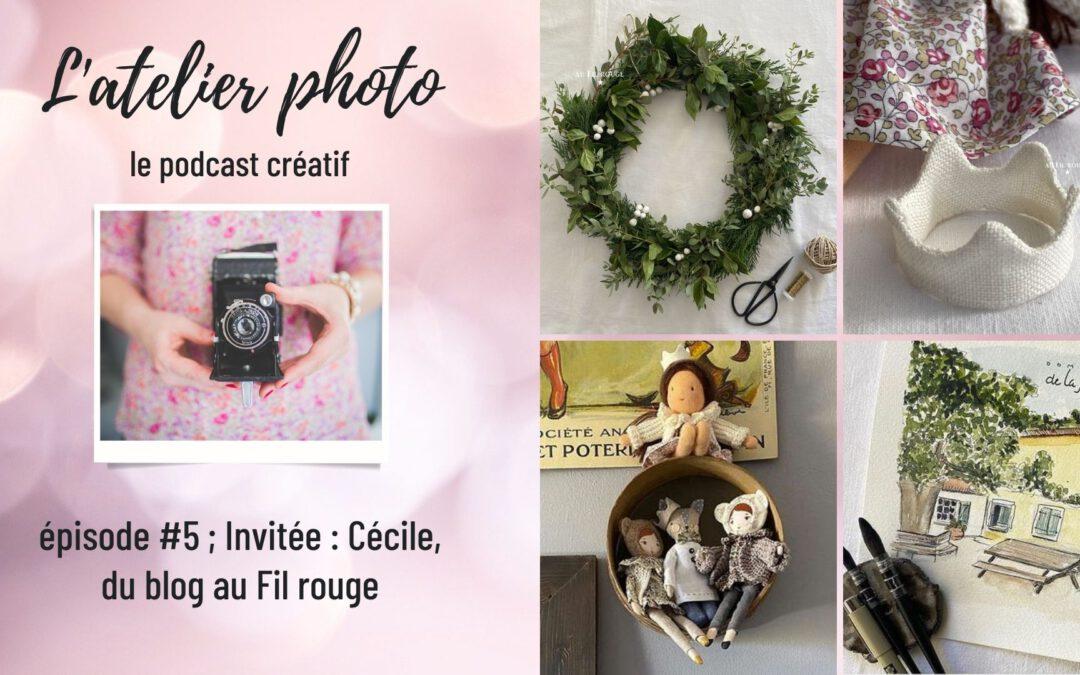 L'Atelier Photo – le podcast créatif – Episode 6