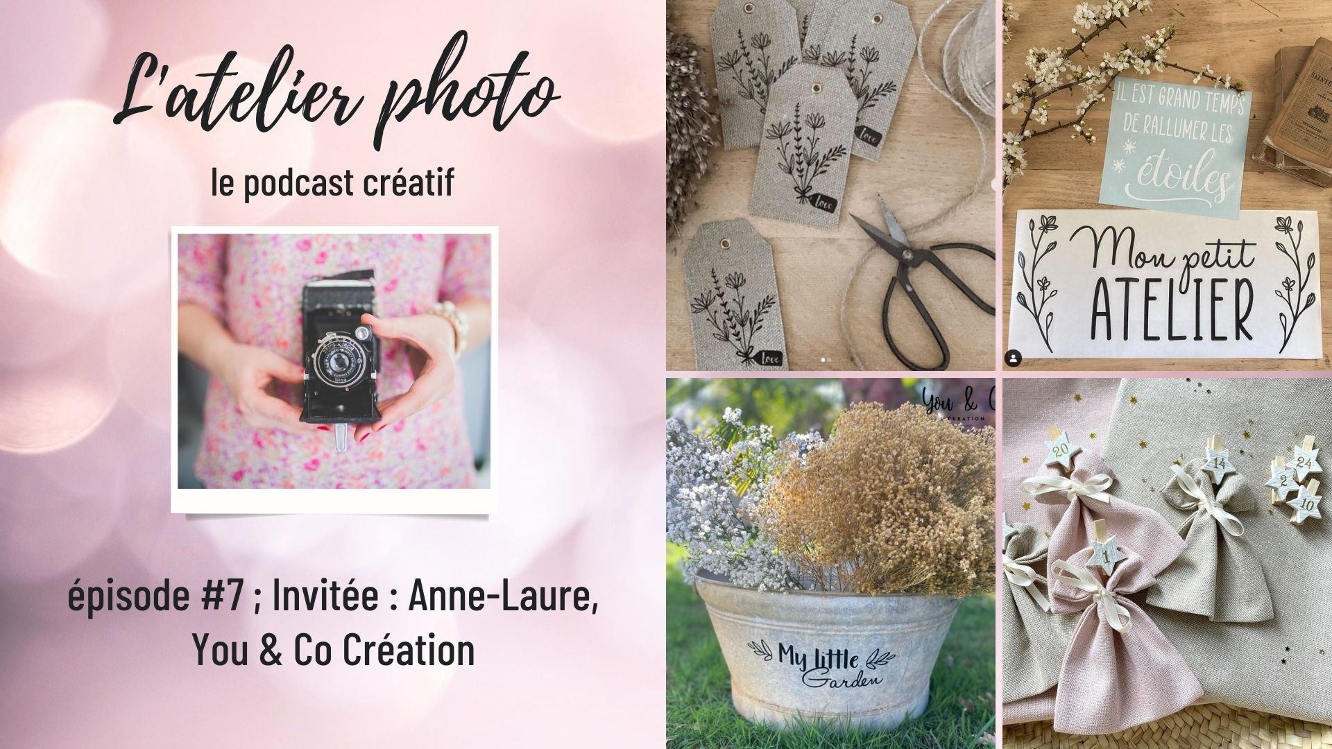 Podcast #7 - Anne-Laure, You & Co Création