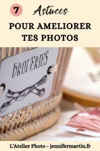 L'Atelier Photo | 7 astuces pour réussir tes photos