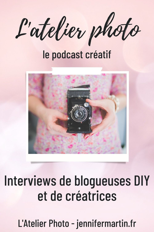 L'Atelier Photo - le podcast créatif