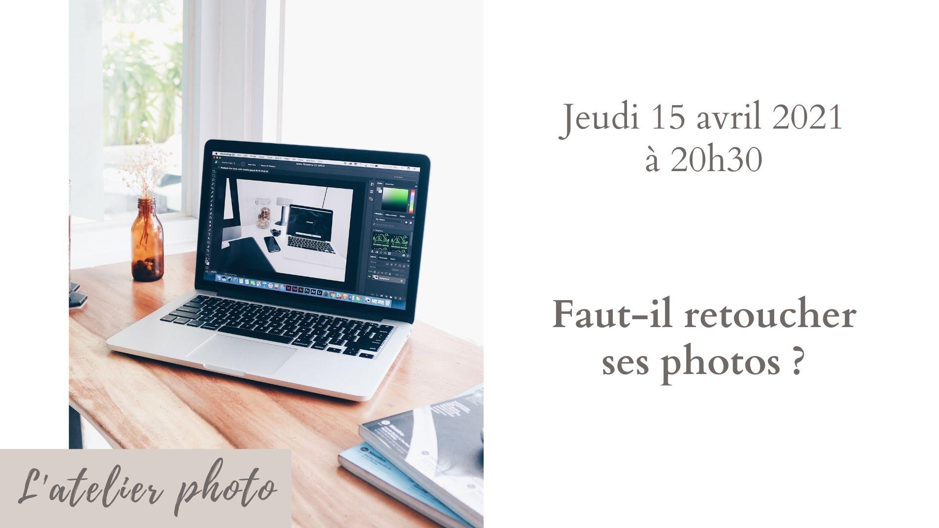 Live Atelier Photo - Avril 2021