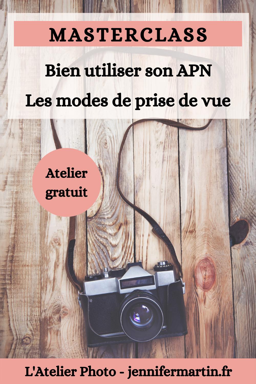 Les Lives de l'Atelier Photo | Les modes de prise de vue