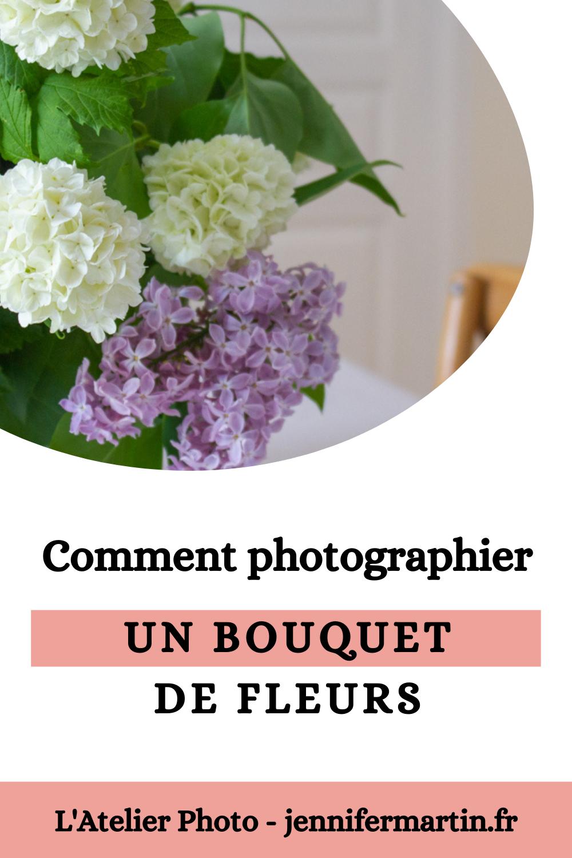 L'Atelier Photo | Comment photographier un bouquet de fleurs