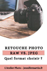 L'Atelier Photo - RAW ou JPEG, quel format choisir ?