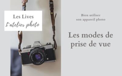 Les Lives de l'Atelier Photo : les modes de prise de vue