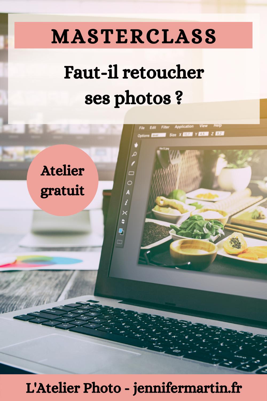 Les Lives de l'Atelier Photo | Faut-il retoucher ses photos ?
