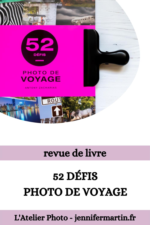 L'Atelier Photo | 52 défis Photo de voyage