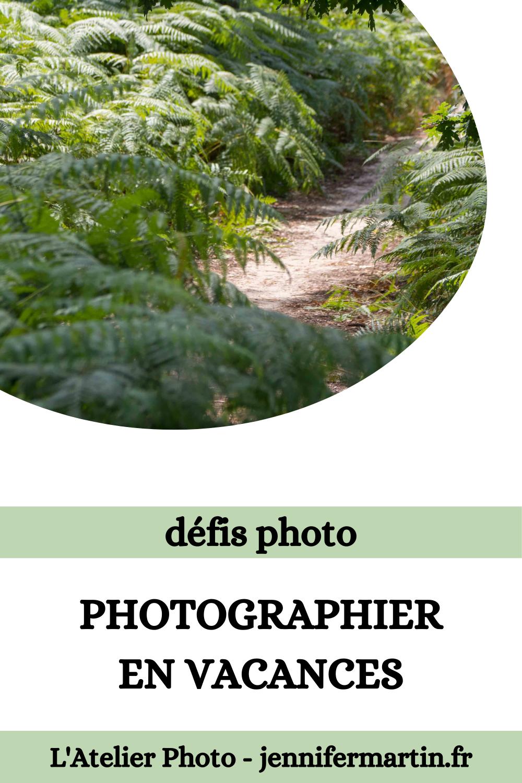 L'Atelier Photo | Les défis photo en vacances