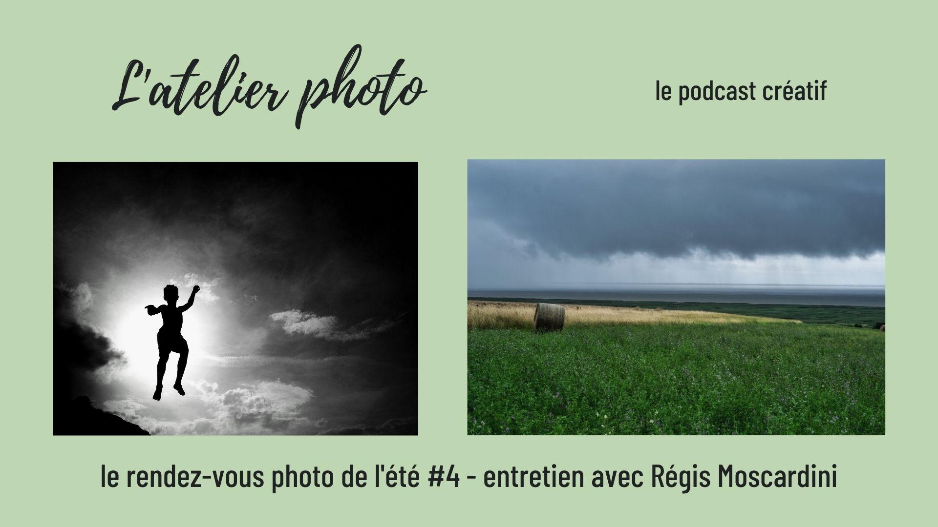 Podcast l'Atelier Photo - le rendez-vous photo de l'été