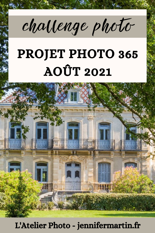 L'Atelier Photo | Projet 365 - Août 2021